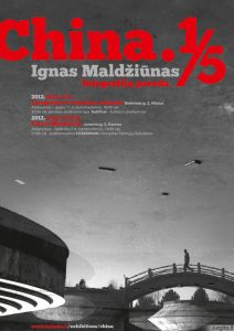 """Igno Maldžiūno fotografijų paroda """"China. 1/5"""""""